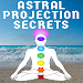 Astral Projection Secrets