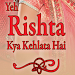 Yeh Rishta Kya Kehlata Hai Serial Songs & Ringtone